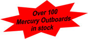 Over 100 Mercury Outboards in stock